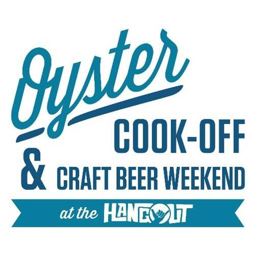 Annual Oyster Cook-off and Craft Beer Weekend at The Hangout